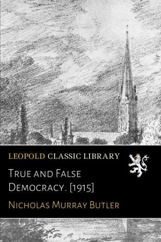 True and False Democracy. [1915]