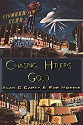 Chasing Hitler's Gold: A Tag-Team Noir Thriller (English Edition)