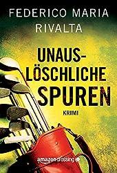 Unauslöschliche Spuren (German Edition)