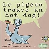 Le pigeon trouve un hot dog !