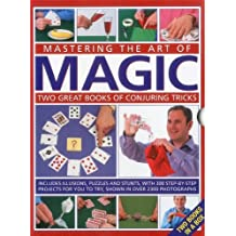 Mastering the Art of Magic: Two great books of conjuring tricks: includes illusions, puzzles and stunts with 300 step-by-step projects for you to try, shown in over 2300 photographs by Nicholas Einhorn (2012-06-16)