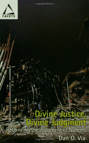 Divine Justice, Divine Judgment: Rethinking the Judgment of Nations: How Does God Act in History? (Facets)