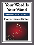 Your Word is Your Wand (Start Publishing)