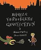 Basels verborgene Geschichten: Ein Erlebnisbuch für Kinder