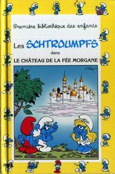 Schtroumpfs dans le chateau de la fee morgane (Les)