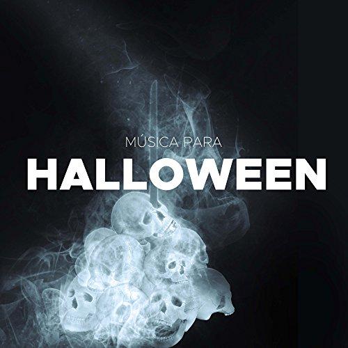 Musica para Halloween: Musica Terrorifica en Tiempo de Monstruos y de Espíritus para Celebrar Halloween