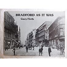 Bradford as it Was