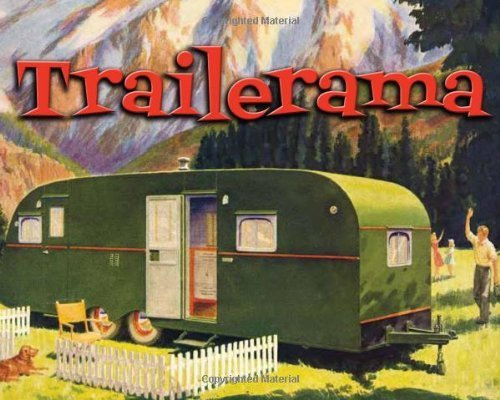 Trailerama by Noyes, Phil (2012) Hardcover