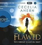 Flawed – Wie perfekt willst du sein? von Cecelia Ahern