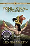 Front cover for the book The Visionary Mayan Queen, Yohl Ik'Nal of Palenque by Leonide Martin