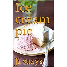 Ice cream pie (English Edition)