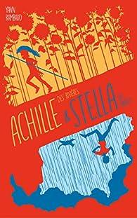 Achille des rivières et Stella des orages par Yann Rambaud