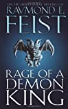 Rage of a Demon King (The Riftwar Cycle: The Serpentwar Saga Book 3, Book 11)