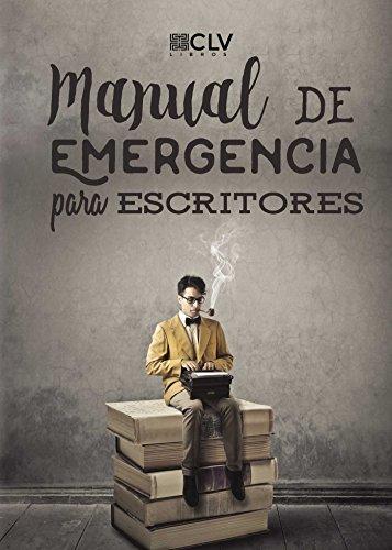 Manual de emergencia para escritores por VVAA