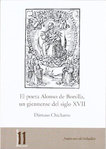 El poeta Alonso de Bonilla, un giennense del siglo XVII (Jaén en el Bolsillo)