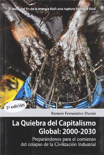 Quiebra del capitalismo global: 2000-2030, la
