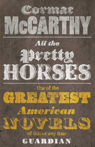 All the Pretty Horses (Border Trilogy Book 1) (English Edition) par Cormac McCarthy