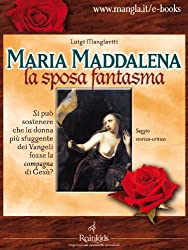 Maria Maddalena, la sposa fantasma