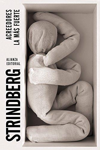 Acreedores. La más fuerte (El Libro De Bolsillo - Literatura) por August Strindberg