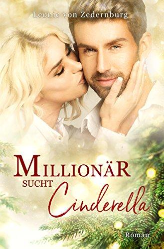 Buchseite und Rezensionen zu 'Millionär sucht Cinderella' von Leonie von Zedernburg