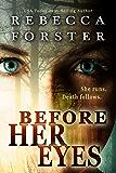 Before Her Eyes (Suspense, Thriller) (English Edition)