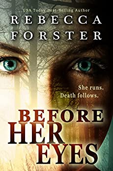 Before Her Eyes (Suspense, Thriller) by [Forster, Rebecca]
