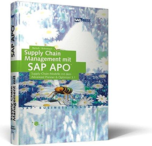 Supply Chain Management mit SAP APO. par Peter Bickenbach
