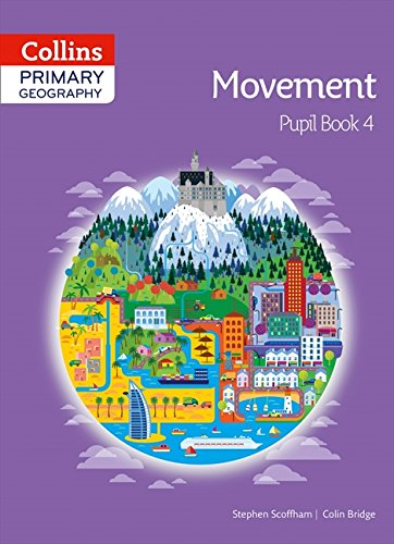 Collins Primary Geography Pupil Book 4 (Primary Geography)
