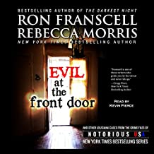 Evil at the Front Door: Notorious Louisiana