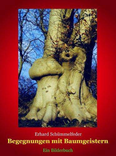 Begegnungen mit Baumgeistern: Ein Gedicht, drei Satiren und fünfundfünfzig prominente Baumgesichter