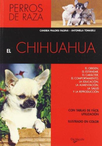 Chihuahua, el por Candida Piarlosi Falsina