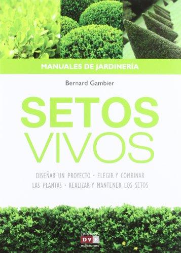Los setos vivos: elementos decorativos y ecológicos de tu jardín por Bernard Gambier