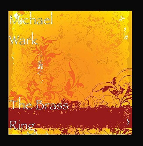The Brass Ring by Michael Wark -