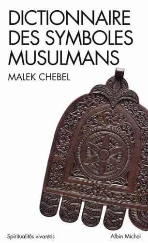 Dictionnaire des symboles musulmans : Ri...