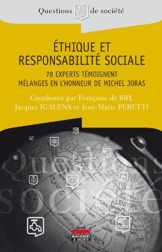 Téléchargement gratuit de livres audio en espagnol Ethique et responsabilité sociale - 78 experts témoignent: Mélanges en l'honneur de Michel Joras en français MOBI