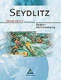 Seydlitz Geographie - Ausgabe 2002 für die Sekundarstufe II Baden-Württemberg: Schülerband für die Kursstufe