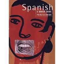 Spanish Phrasebook: A Rough Guide Phrasebook, First Edition (Phrase Book, Rough Guide) (Spanish Edition)