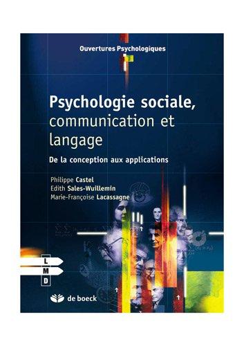 Psychologie sociale, communication et langage : De la conception aux applications