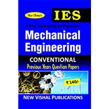 IES Mechanical Engineering (Conventional) Previous Years Unsolved Question Papers