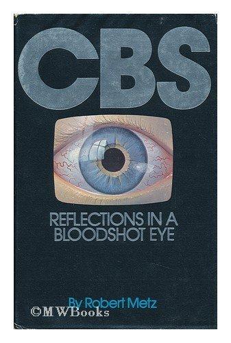 cbs-reflections-in-a-bloodshot-eye