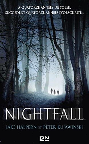 Nightfall - tome 1 par [HALPERN, Jake, KUJAWINSKI, Peter]