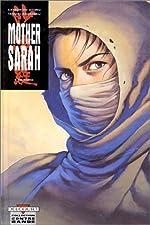 Mother Sarah, tome 8 - Trahisons de Katsuhiro Otomo