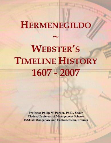 Hermenegildo: Webster's Timeline History, 1607-2007