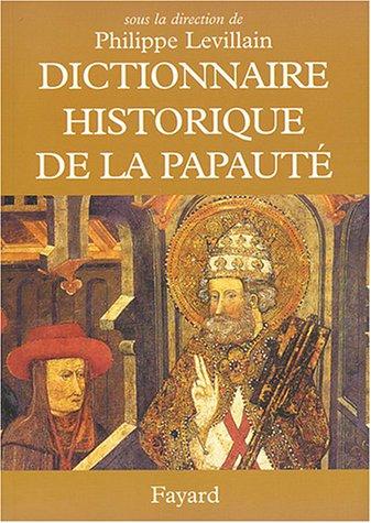 Dictionnaire historique de la papauté par Collectif
