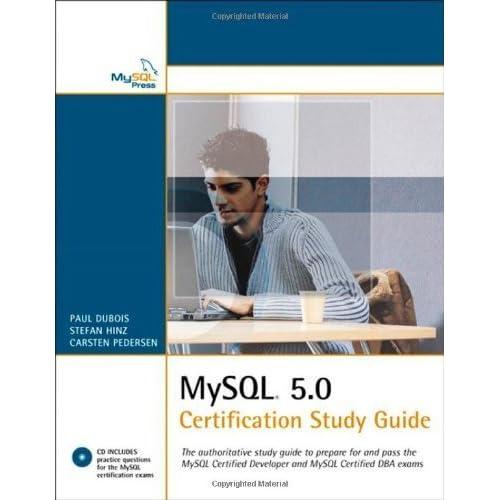 MySQL 5.0 Certification Study Guide 1st edition by DuBois, Paul, Hinz, Stefan, Pedersen, Carsten (2005) Paperback
