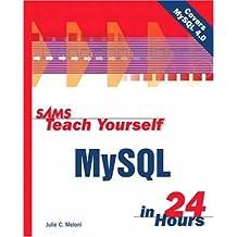 [(Sams Teach Yourself MySQL in 24 Hours)] [by: Julie Meloni]