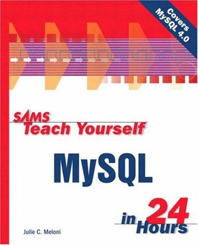 [(Sams Teach Yourself MySQL in 24 Hours)] [by: Julie Meloni] par Julie Meloni