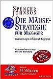 Die Mäuse-Strategie für Manager. Veränderungen erfolgreich begegnen (Ariston)