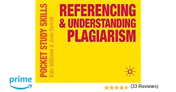 referencing and understanding plagiarism pocket study skills  referencing and understanding plagiarism pocket study skills amazon co uk kate williams jude carroll 9780230574793 books