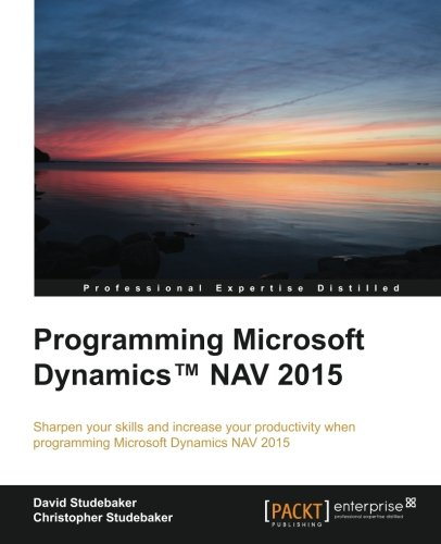 Programming Microsoft Dynamics™ NAV 2015 por David Studebaker